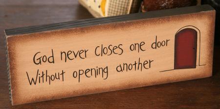 "Message Block - ""God Never Closes One Door..."" - Wood"