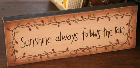 "Message Block - ""Sunshine Always Follows the Rain"", Wood"